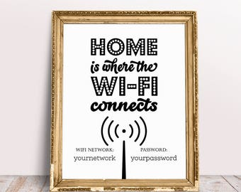 Home Is Where The Wifi Connects, Wifi Password Sign, Wifi Printable, Wifi Sign, Wedding Signs, Wifi Password Printable, Wifi Poster
