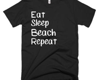 Beach Shirt - Beaching Gifts - Beach Fans Gift Ideas - Gift For Beach - Eat Sleep Beach Repeat Tee - Beaching Gift