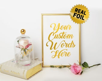 Your Custom Words, Real Gold Foil Print, Custom Quotes Foil, Foil Print Wall Art, Custom Foil Print, Personalized Foil, Your Quotes Print