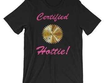 Certified Hottie Short-Sleeve Unisex T-Shirt