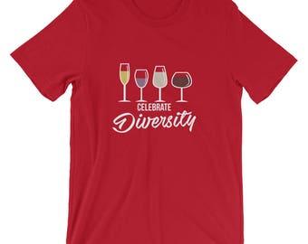 Celebrate Diversity Wine T Shirt