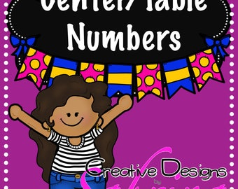 Center/Table Numbers ~ Classroom Numbers ~ Table Numbers~