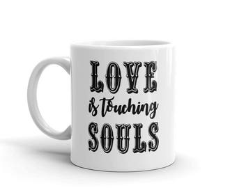 Love Is Touching Souls