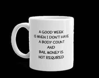 A Good Week Mug