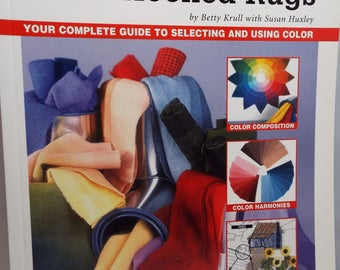 Hand Hooked Rugs,instruction book,  using color in hooked rugs, book, rug hooking, threadsthrutime,