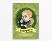 Jane Goodall, women of science, science poster, Jane Goodall art, science rock star, scientist gift, science wall art, women in STEM print