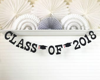 Class of 2018 Banner - 5 inch Letters with Graduation Caps - Graduation Banner Graduation Party Banner Grad Banner Graduation 2018 Banner
