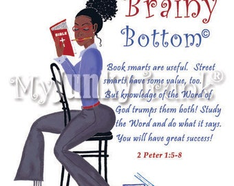 Brainy Bottom- African American Art Black Woman Art Nurse Natural Hair Art Black Art Print
