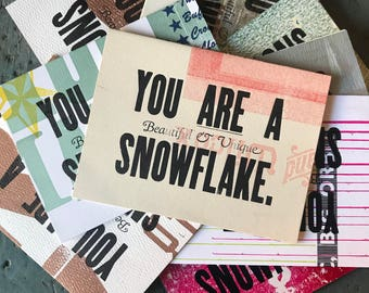 You are a Beautiful and Unique Snowflake Card