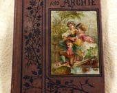 "Charming 1872 Antique Book ""Ellie & Archie"", Beautiful Sketched Illustrations, Sunday School Stories"