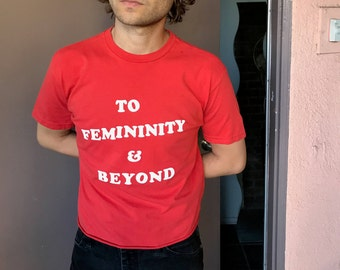 To Femininity & Beyond - Tomato - Cropped
