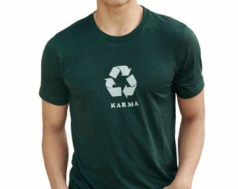 Karma| Soft Lightweight T Shirt| Recycle symbol| art by MATLEY| Crew & Vneck| Gift for him and her| Unisex tees| Yoga| Zen.
