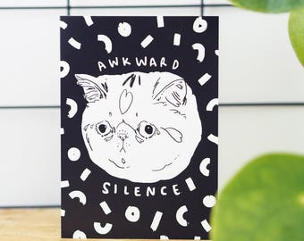 Awkward Silence, Funny Birthday Card, Cat Card, Birthday Card From Cat, Card For Cat Lovers, Cat Lady Card, Cards For Him, Just because