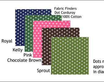 """Corduroy Fabric Royal,  Kelly, Pink, Brown, Sprout Finewale Featherwale Babywale 21 wale Corduroy with  White 1/8"""" Dots"""