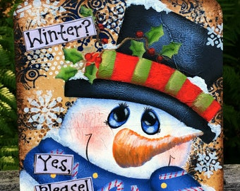 Snowman sign, Christmas decor, winter wall decor, snowman decor, primitive home decor, wooden sign, hand painted, mixed media, winter decor