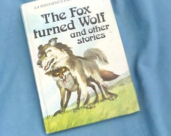 Vintage Ladybird Book La Fontaine's Fables - The Fox Turned Wolf - Series 740 - 1981 - 1st edition Matt Covers