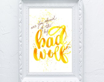 BAD WOLF - Doctor Who Calligraphy Print