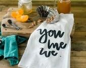 You, Me, We towel | Wedding gift towel | Engagement gift towel | Just married towel
