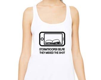Stormtrooper Tank Top, Stormtrooper Performance Shirt, Stormtrooper Star Wars Shirt, Funny Stormtrooper Shirt, Stormtrooper Ladies T Shirt