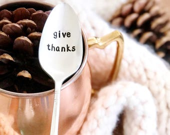 Give Thanks spoon. Thanksgiving Decor, Stamped coffee spoon, thankful quote. Rustic Fall Decor, Fall Decorations, Autumn House Decor.
