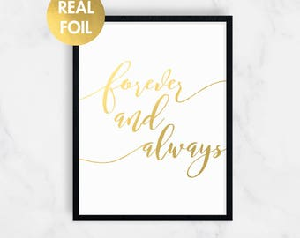 Forever and Always Print, Gold Foil Prints, Wedding Gift, Inspirational Print, Gold Print, Wall Art, Real Gold Foil Print, Gift for Her