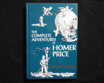 Complete Adventures of Homer Price by Robert McCloskey