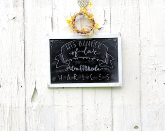 Personalized Wedding Chalkboard, Permanent Chalk Board art for newlyweds, Custom wedding gift, God's banner of love, Bible Verse Wall decor