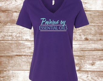 Oil Shirt - Powered by Essential Oils - Oily Mama - Crunchy Mom - Oils Heal - Holistic Healing - Oil Brands - I have an Oil for that