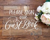 Sign Our Guest Book Sign, Acrylic Wedding Sign, 8x10 Gift Table Sign, Rustic Wedding Sign, Custom Calligraphy Sign, Vintage Modern Weddings