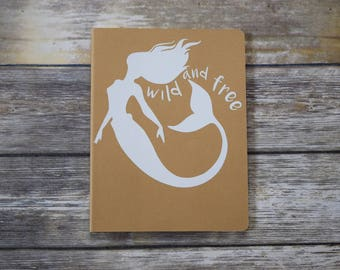 Wild and Free mermaid journal moleskin notebook summer diary relaxation reminder meditation book