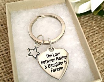The love between a Mother and Daughter is forever Keyring, Mother and Daughter Key chain, Mum keyring, Mum gift