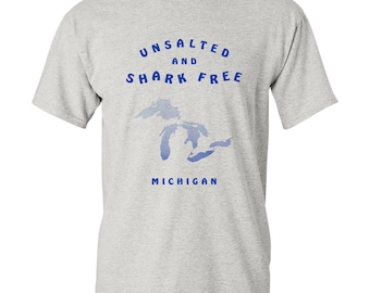 Michigan Great Lakes Unsalted and Shark Free Basic Cotton T Shirt