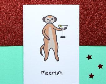 Meertini greeting card, meerkat card, martini card, funny greeting card, cute card, birthday card, alcoholic card, meerkat, martini