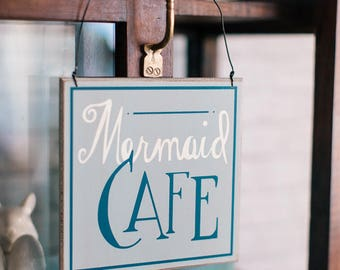 Mermaid Cafe Sign
