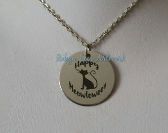 Happy Meowloween Engraved Stainless Steel Disc Necklace with Cat Kitten Silhouette on Silver Chain or Black Faux Suede Cord. Halloween