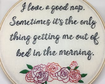 George Costanza Seinfeld Nap Quote Embroidery Hoop Art -- Ready to Ship!
