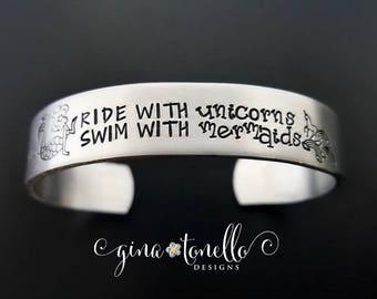 Ride With Unicorns Swim With Mermaids, Mermaid Bracelet, Unicorn Bracelet, Inspirational Cuff, Encouragement Gift, Fun Bracelet