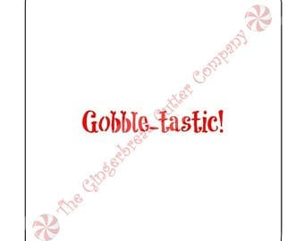 Gobble-tastic Cookie Stencil