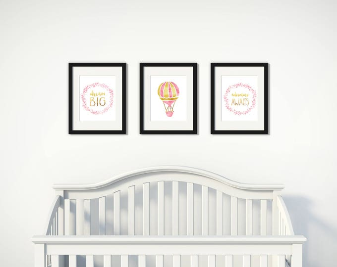 Girl's Wall Art Printables, Baby Girl, Dream Big, Adventure Awaits, Pink and Gold, Hot air balloon,  Digital Download Set of 3  8x10s #6tt