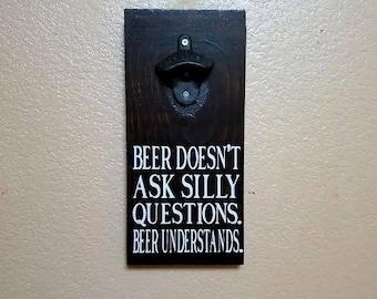 Beer Bottle Opener - Bottle Opener - Fathers Day Gift - Beer Opener - Man Cave Decor - Wall Mounted Beer - Mounted Beer Opener