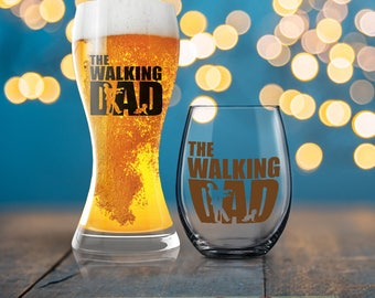 The Walking Dad, Funny   Gift, The Walking Dead Gift, Funny Dad Present, Beverage Cold Brew Father, Dad Wine Glass, Dad Beer Glass