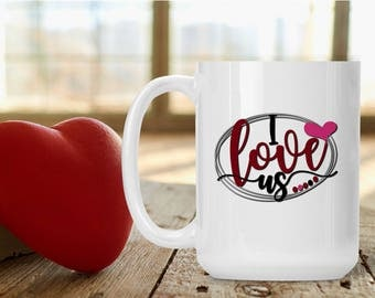 Romantic Gift for Wife Husband Spouse Fiance, I Love Us Cup, Funny and Humorous Mug, Coffee Tea Lover Gift Idea, Valentine Coffee Gift