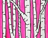 """Pink Birch Forest #259 (ARTIST TRADING CARDS) 2.5"""" x 3.5"""" by Michael Kraus - pink white aspen trees forest woods nature art aceo ooak fun"""
