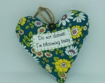 Do Not Disturb I'm Blooming Busy, Novelty Gift, Flowers, Garden Lover, Office, Sign, Plaque, Door Hanger, Funny Present