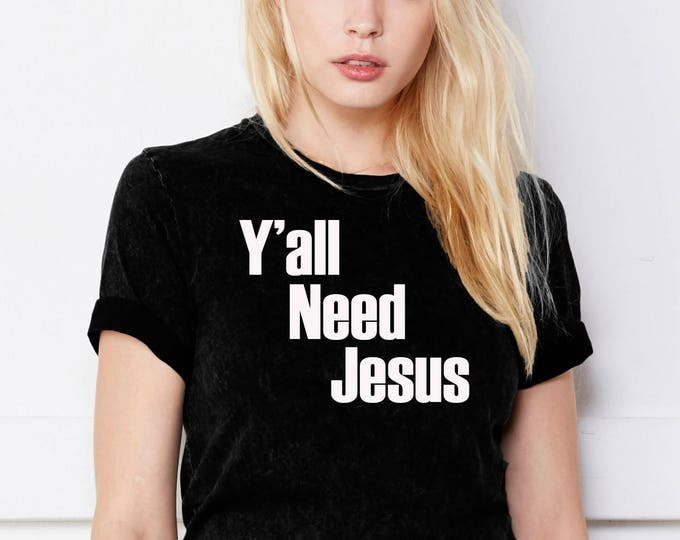 Y'all Need Jesus
