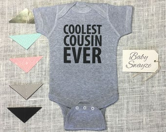 Coolest Cousin Ever Cute Funny Baby Gender Neutral Gray Newborn Toddler One Piece