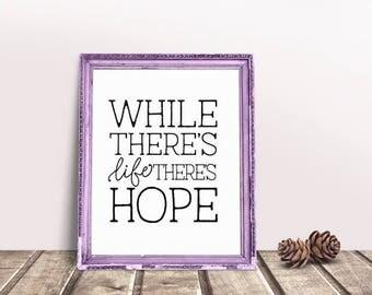 Life Quote | Hope Quote, Inspiring Quote, Inspiring Wall Quote, Inspiring Sayings, Better Life Quotes, Quotes About Life, Quotes About Work