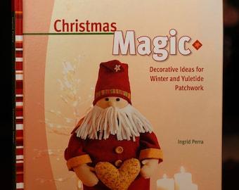 Christmas Magic:  book on decorative ideas.
