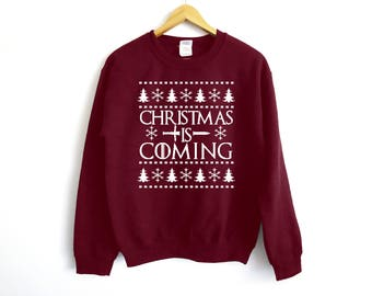 Christmas Is Coming Sweater - Game Of Thrones Sweater - Winter Is Coming Sweater - Christmas Sweater - Winter Is Coming - Game Of Thrones