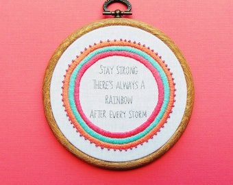 Encouragement Gift, Recovery Gift, Survivor Gift, Get Well Soon, Courage Gift / Rainbow After Every Storm...Bespoke Hand Embroidery Hoop Art